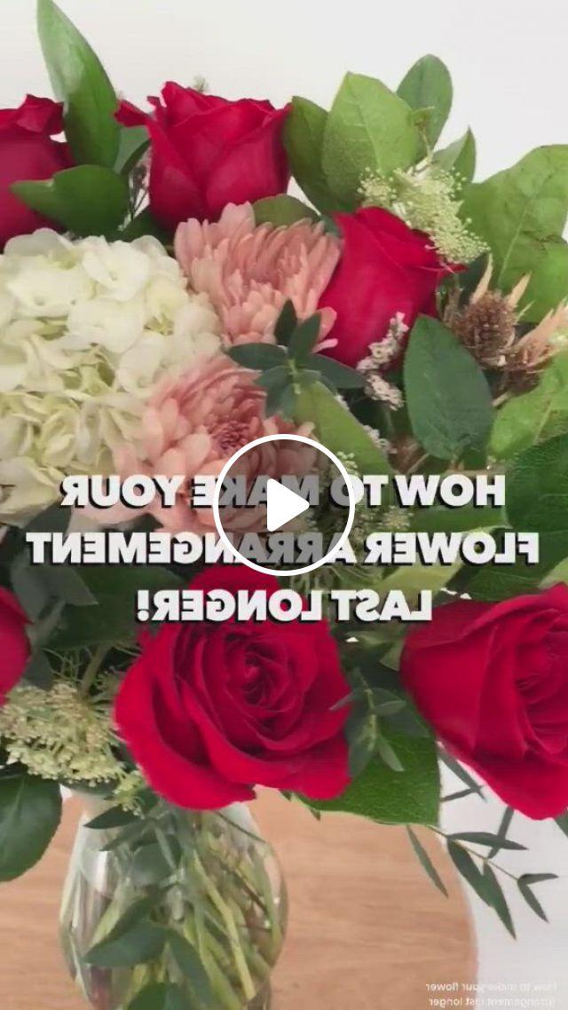 Flower Arrangements To Last Longer - Video & GIFs | decoracion de interiores, interiores, decoracion de unas