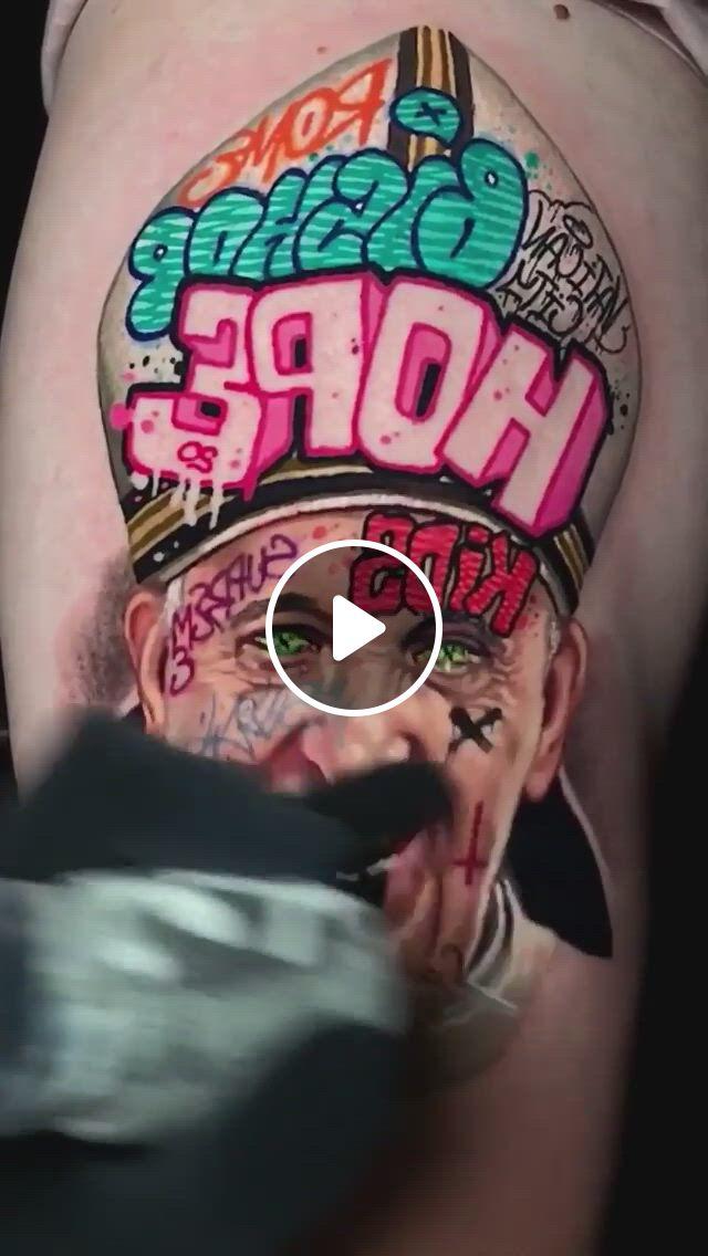 Comic Style Graffiti Pope Tattoo - Video & GIFs | ideias de tatuagens, tatuagem, tatoo