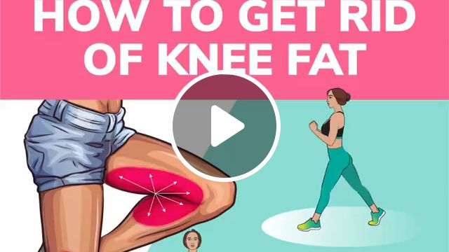 How to Get Rid of Knee Fat, weight loss transformation, health, fitness, lose weight, belly fat, workout at home, fat loss exercise, lose weight easy, exercise fitness, weight loss